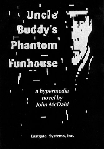 Uncle Buddy's Phantom Funhouse